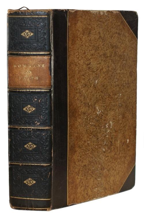 ROMAINE, William - A treatise upon The Life of Faith