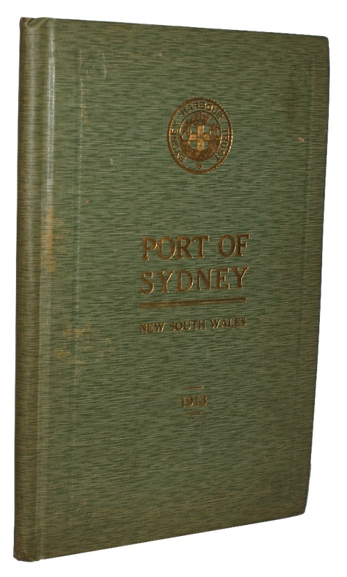 [SYDNEY HARBOUR TRUST] - The port of sydney N.S.W. official handbook