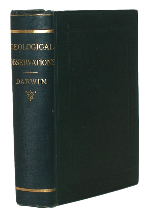 DARWIN, Charles - Geological observations on the volcanic islands and parts of south ameri...