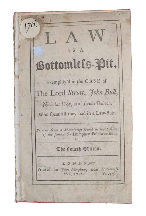 "Photo of ""Law is a Bottomless-Pit. Exemplify'd ..."""