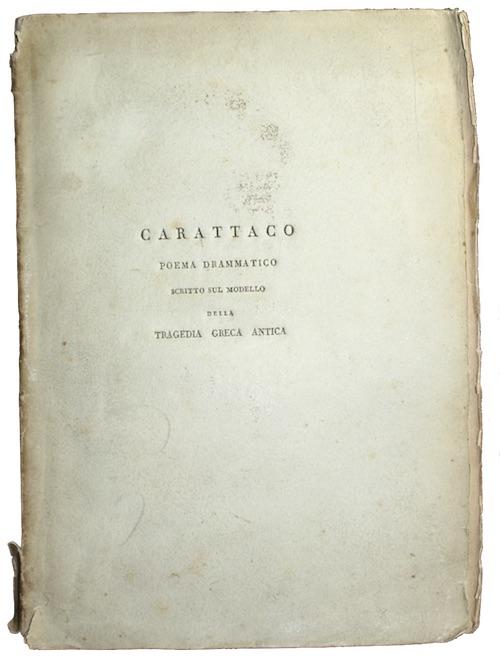 """Photo of """"Carattaco poema drammatico scritto sul ..."""""""