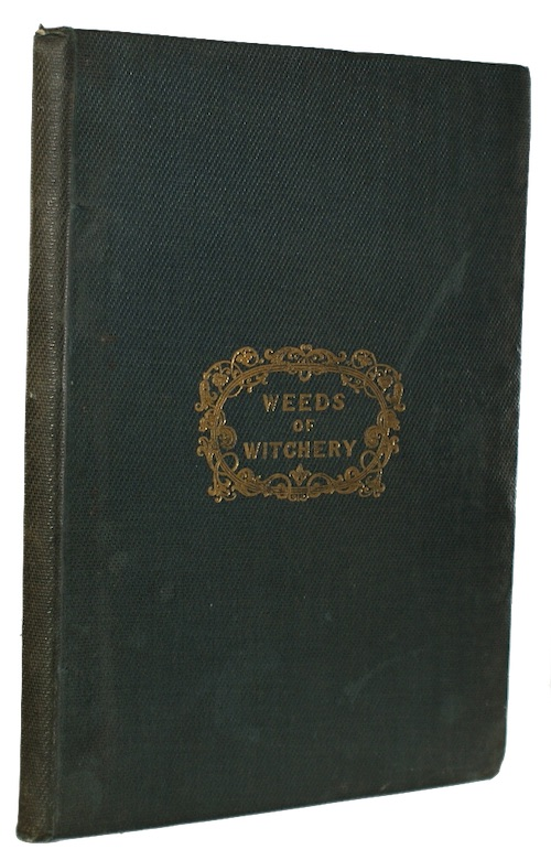 """Photo of """"Weeds of witchery"""""""