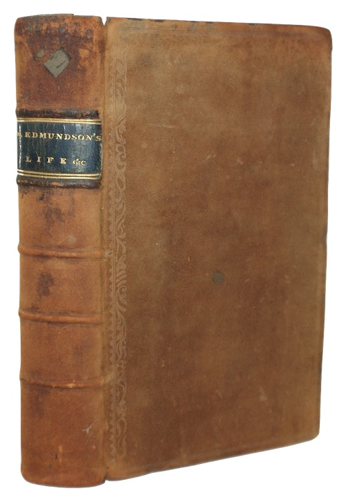 [EDMUNDSON, William] - A journal of the life, travels, sufferings and labour of love in th...